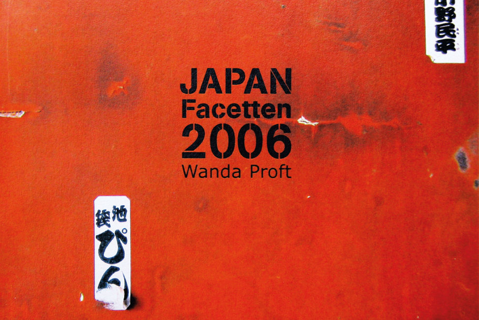Japan Facetten 2006 photo book © Wanda Proft, WANDALISMUS.INK